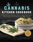 The Cannabis Kitchen Cookbook : Feel-Good Edibles, from Tinctures and Cocktails to Entrees and Desserts - Book