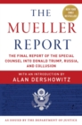 The Mueller Report : The Final Report of the Special Counsel into Donald Trump, Russia, and Collusion - eBook