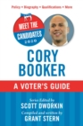 Meet the Candidates 2020: Cory Booker : A Voter's Guide - eBook