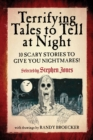 Terrifying Tales to Tell at Night : 10 Scary Stories to Give You Nightmares! - eBook