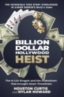 Billion Dollar Hollywood Heist : The A-List Kingpin and the Poker Ring that Brought Down Tinseltown - Book