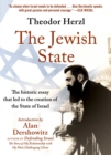 The Jewish State : The Historic Essay that Led to the Creation of the State of Israel - Book