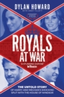 Royals at War : The Untold Story of Harry and Meghan's Shocking Split with the House of Windsor - eBook