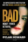 Bad : An Unprecedented Investigation into the Michael Jackson Cover-Up - eBook