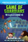 Game of the Guardians : An Unofficial Graphic Novel for Minecrafters - eBook