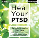Heal Your PTSD : Dynamic Strategies That Work - eAudiobook