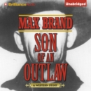 Son of an Outlaw - eAudiobook