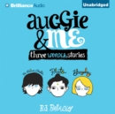 Auggie & Me : Three Wonder Stories - eAudiobook