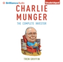 Charlie Munger : The Complete Investor - eAudiobook