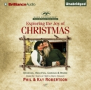 Exploring the Joy of Christmas : A Duck Commander Faith and Family Field Guide - eAudiobook