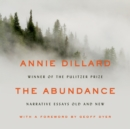 The Abundance : Narrative Essays Old and New - eAudiobook