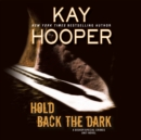 Hold Back the Dark - eAudiobook