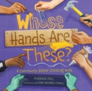Whose Hands Are These? : A Community Helper Guessing Book - eBook