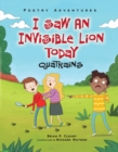 I Saw an Invisible Lion Today : Quatrains - eBook