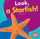 Look, a Starfish! - eBook
