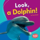 Look, a Dolphin! - eBook