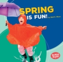 Spring Is Fun! - eBook