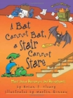 A Bat Cannot Bat A Stair Can Not Stare : More Homophones - Book