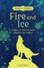 Fire and Ice : Stories of Winter from around the World - eBook