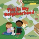 This Is My Neighborhood - eBook