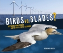 Birds vs. Blades? : Offshore Wind Power and the Race to Protect Seabirds - eBook