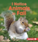 I Notice Animals in Fall - eBook