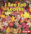 I See Fall Leaves - eBook