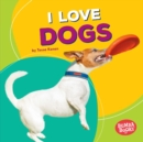 I Love Dogs - eBook