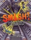 Smash! : Exploring the Mysteries of the Universe with the Large Hadron Collider - eBook