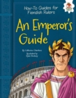 An Emperor's Guide - eBook