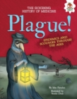 Plague! : Epidemics and Scourges Through the Ages - eBook