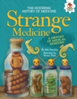 Strange Medicine : A History of Medical Remedies - eBook