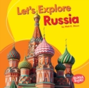 Let's Explore Russia - eBook