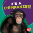 It's a Chimpanzee! - eBook