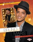 Bruno Mars : Pop Singer and Producer - eBook