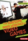 The Awesome Inner Workings of Video Games - eBook