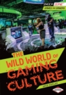 The Wild World of Gaming Culture - eBook