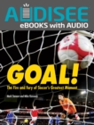 Goal! : The Fire and Fury of Soccer's Greatest Moment - eBook