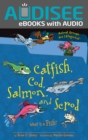 Catfish, Cod, Salmon, and Scrod : What Is a Fish? - eBook