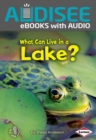 What Can Live in a Lake? - eBook