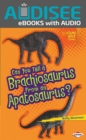 Can You Tell a Brachiosaurus from an Apatosaurus? - eBook