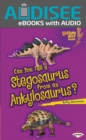 Can You Tell a Stegosaurus from an Ankylosaurus? - eBook