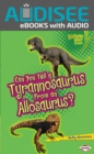 Can You Tell a Tyrannosaurus from an Allosaurus? - eBook