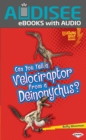 Can You Tell a Velociraptor from a Deinonychus? - eBook