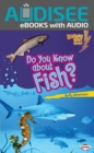 Do You Know about Fish? - eBook