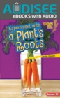 Experiment with a Plant's Roots - eBook