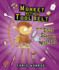 Monkey with a Tool Belt and the Silly School Mystery - eBook