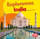 Exploremos India (Let's Explore India) - eBook