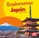 Exploremos Japon (Let's Explore Japan) - eBook