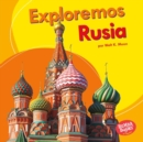 Exploremos Rusia (Let's Explore Russia) - eBook